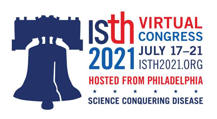 ISTH 2021 Virtual Congress. July 17-21. ISTH2021.org. Hosted from Philadelphia. Science conquering disease.